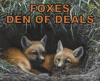 ***** FOXES - DEN OF DEALS *****(NEW & USED) in Tacoma, Washington